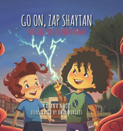 Go on, Zap Shaytan
