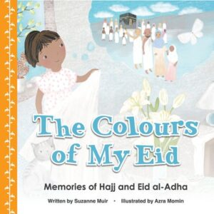 The Colours of My Eid