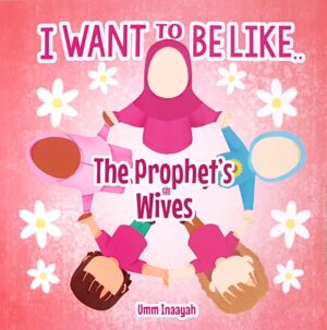 I want to be like.. the prophets wives