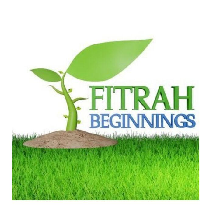 Fitrah Beginnings